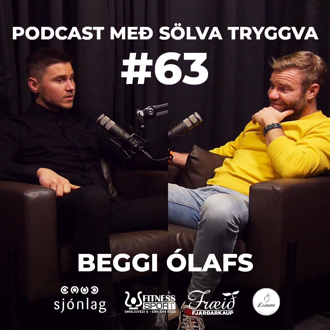 #63 Beggi Ólafs með Sölva Tryggva