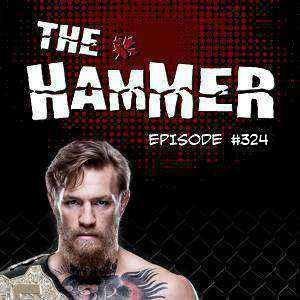 The Hammer MMA Radio - Episode 324