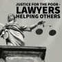 Artwork for Justice for the Poor - Lawyers Helping Others