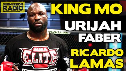 Submission Radio 23/11/14 King Mo, Urijah Faber, Ricardo Lamas + UFC Fight Night Austin & Metamoris 5