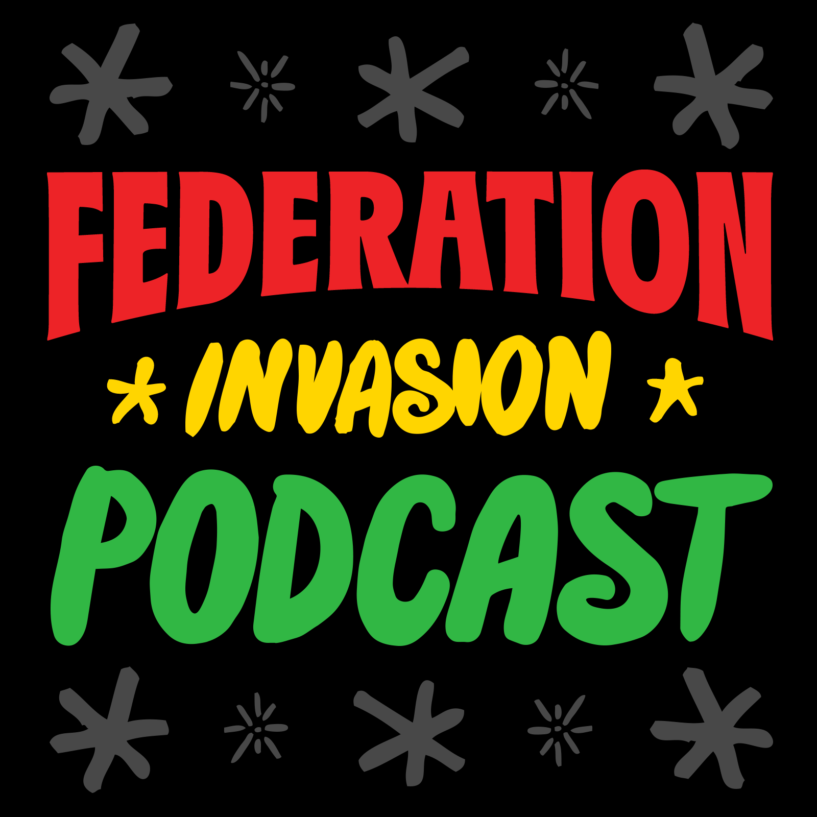 Artwork for Federation Invasion #407 (Dancehall Reggae Megamix) 3.28.16