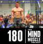 Artwork for Ep 180 - What it's like to be the new generation of CrossFit professional athletes with Streat Hoerner