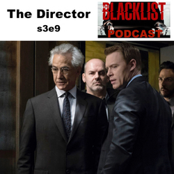 The Director s3e9  - The SMG Blacklist Podcast