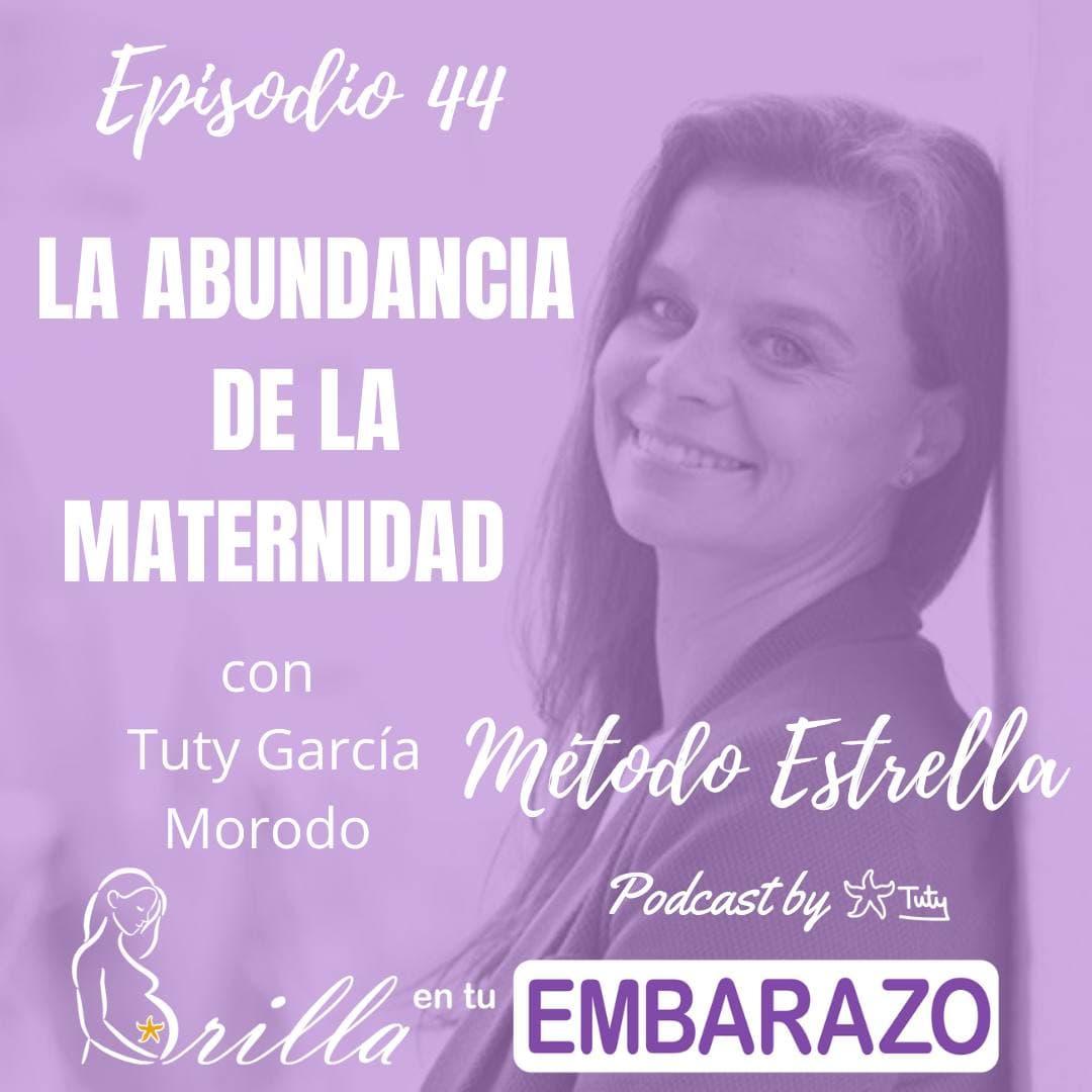 Ep. 44 - La abundancia de la maternidad