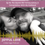 Artwork for Ep. 10: The Stories We Tell Ourselves: A Conversation With My Husband