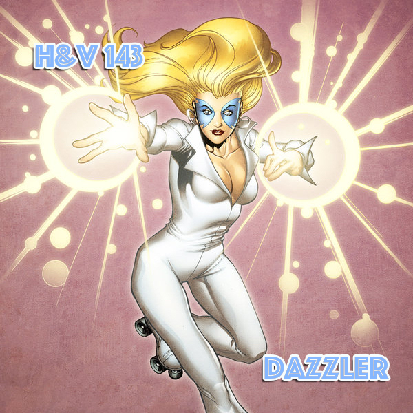143: Dazzler with Dan Ritchie