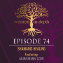 Artwork for 74: Shamanic Healing with Laura Beann, LCSW