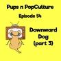 Artwork for Episode 54: Downward Dog (part 3)
