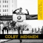 Artwork for COLBY MEHMEN   Turning Failure Into Fuel To Achieve Greatness