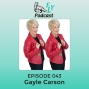 Artwork for EP043 - How to put yourself in your own driver´s seat & go for what you love with Dr. Gayle Carson