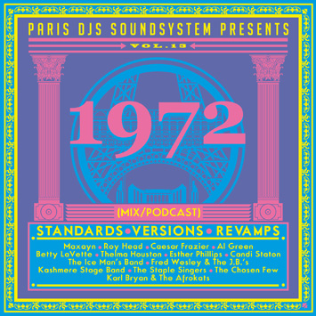 Paris DJs Soundsystem presents 1972 - Standards, Versions & Revamps Vol.13