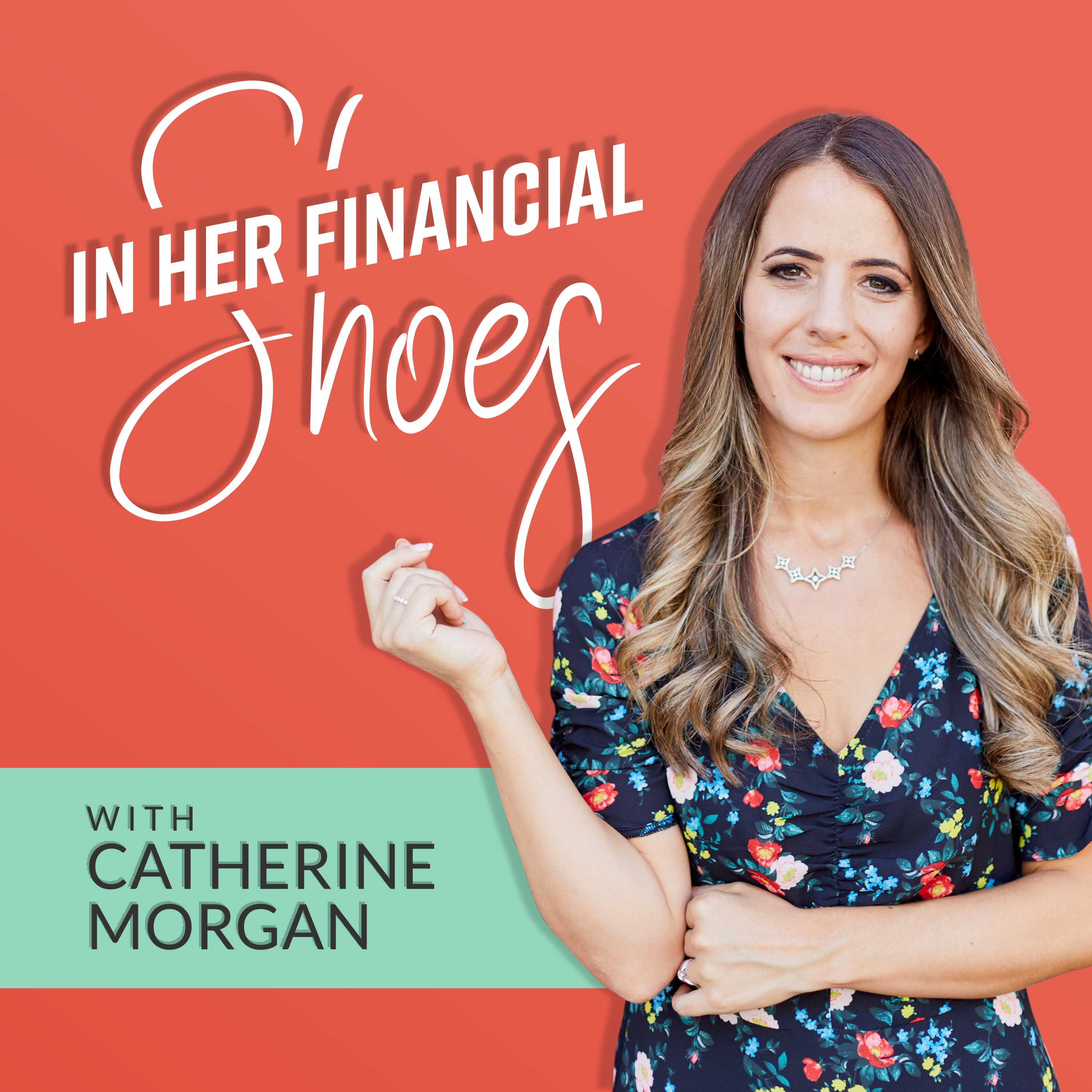 In Her Financial Shoes Podcast show art
