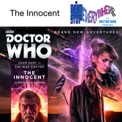 The Innocent - Next Stop Everywhere: The Doctor Who Podcast