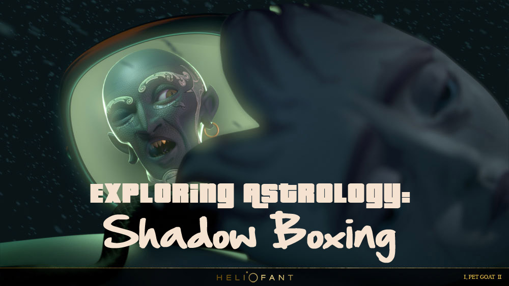 Exploring Astrology: Shadow Boxing