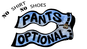 No Shirt, No Shoes, Pants Optional: Show 1-  2009-03-01