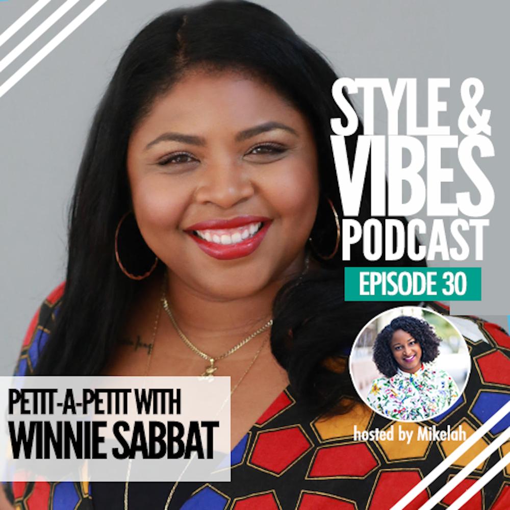 SV 30: Petit-a-Petit with Winnie Sabbat