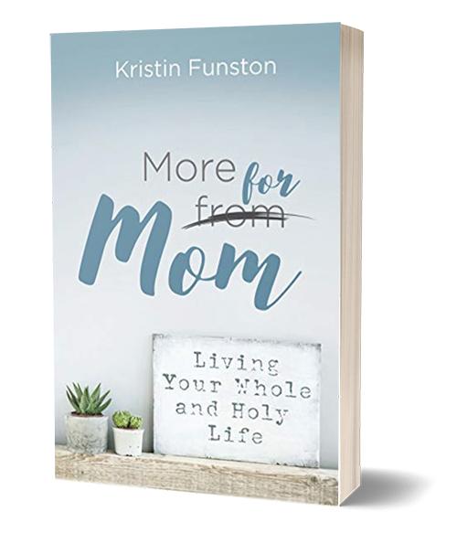 Kristin Funston - More For Mom Book