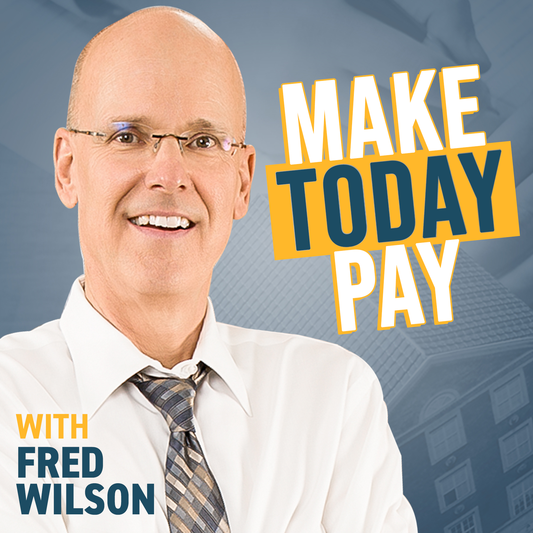 Make Today Pay