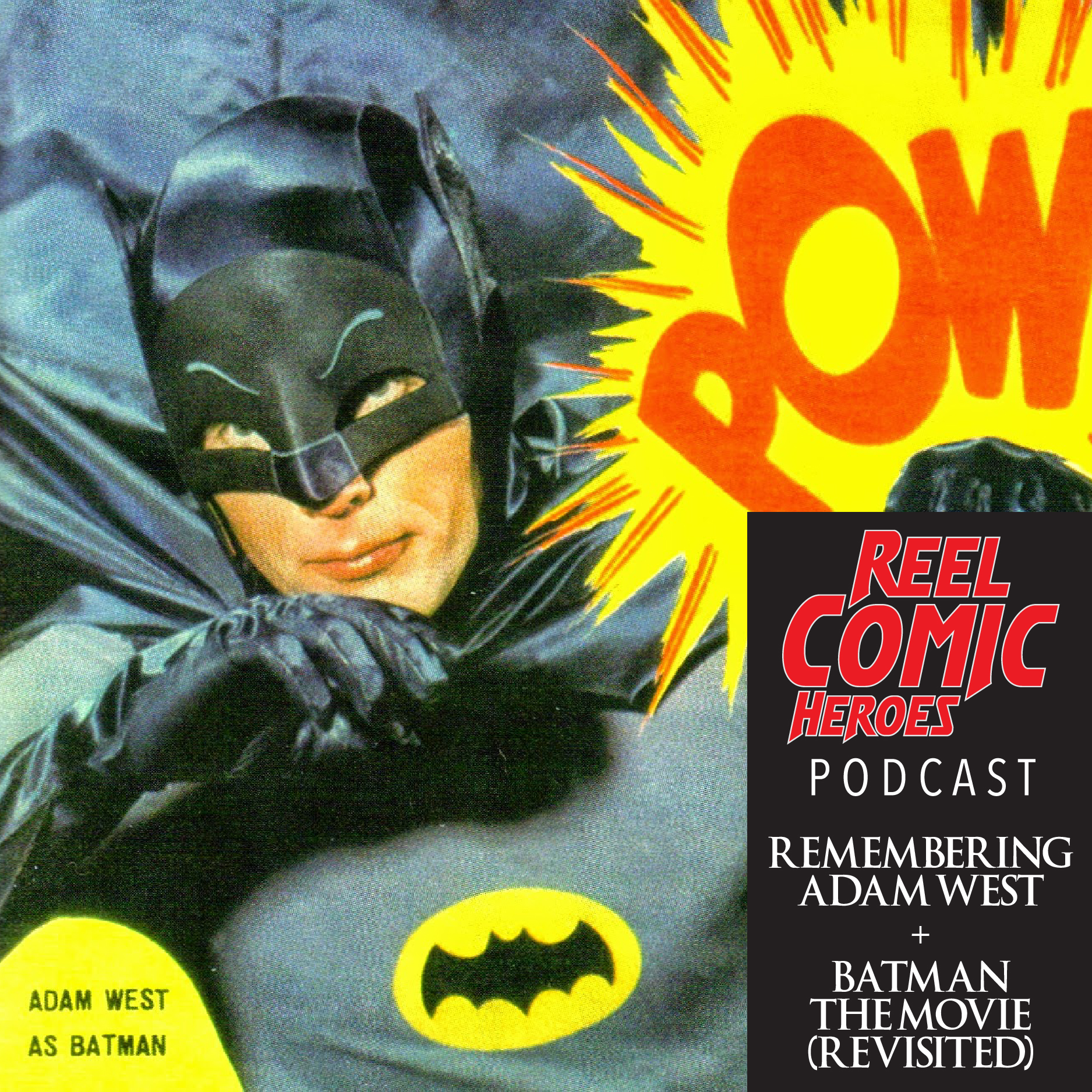 Artwork for Remembering Adam West + Batman the Movie (Revisited)