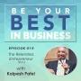 Artwork for EP015 - The Relentless Entrepreneur with Kalpesh Patel (Part I)
