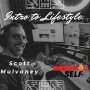 Artwork for Introduction to Lifestyle - Scott Mulvaney Podcaster