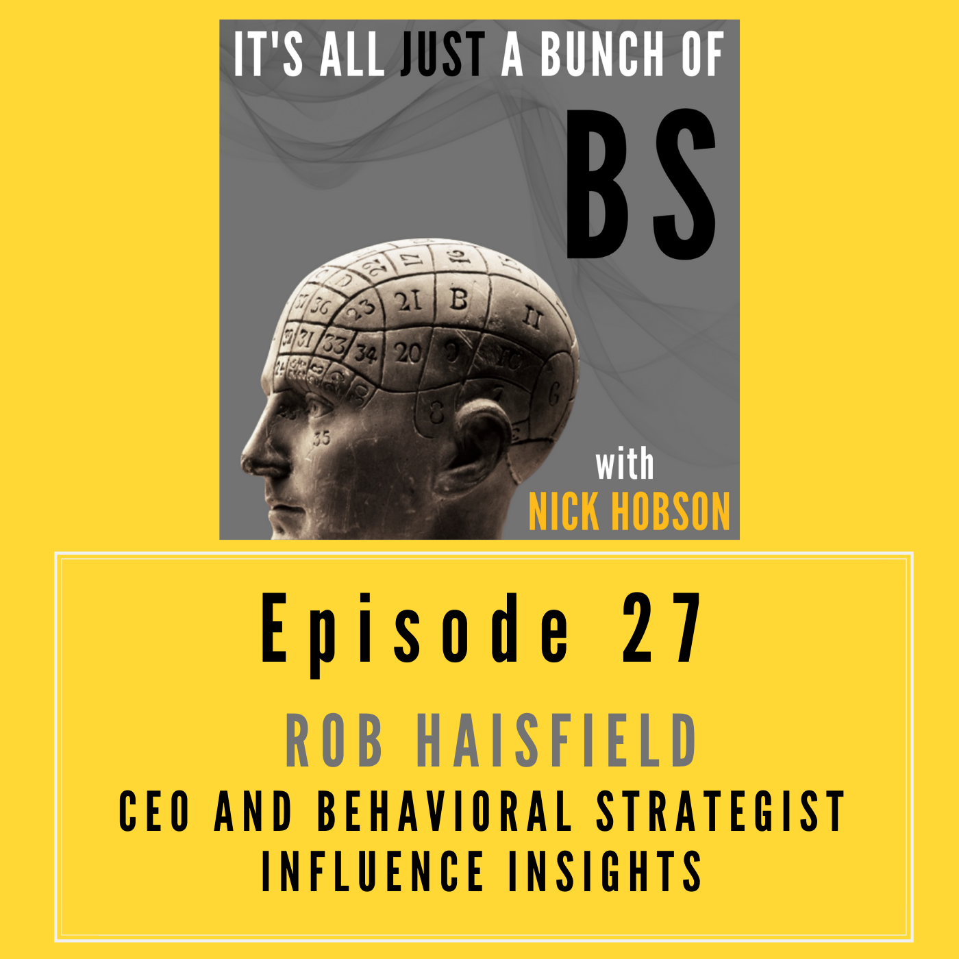 Episode 27 with ROB HAISFIELD: How Products Tell Us About Ourselves