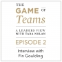 Artwork for A Conversation with Fin Goulding on the Game of Teams Podcast series