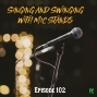 Artwork for FC 102: Singing and Swinging with Mic Stands