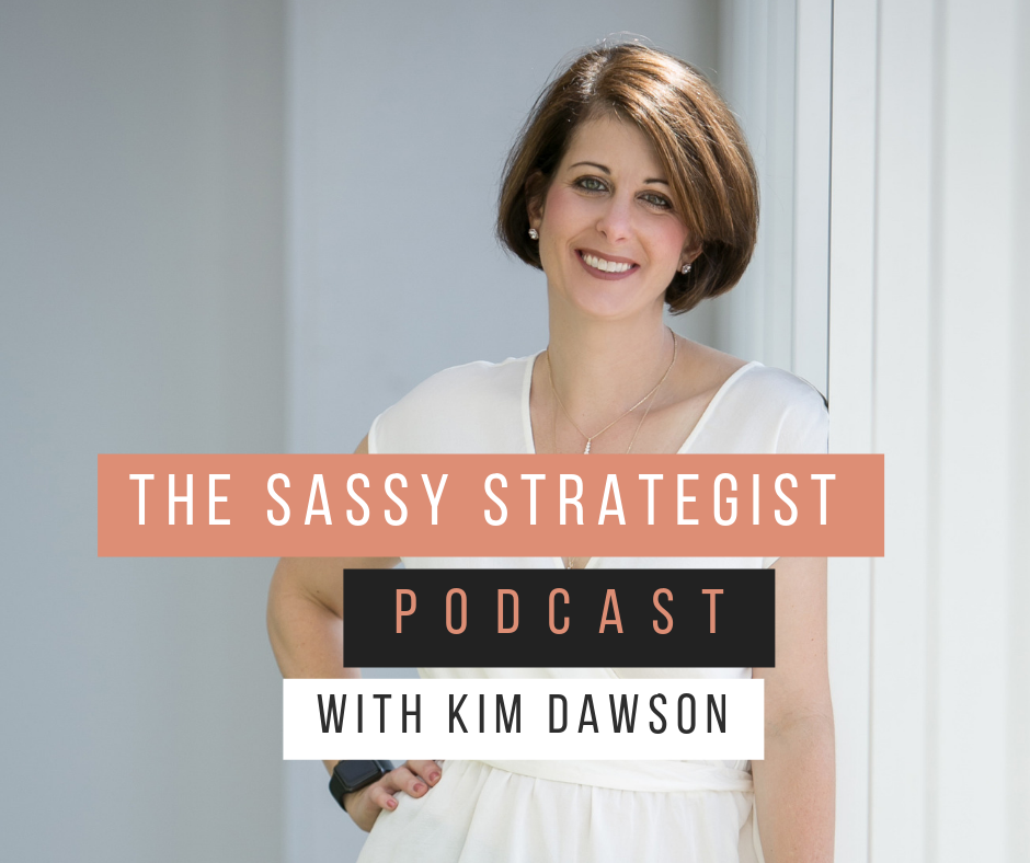 The Sassy Strategist: Build Your Business, Grow Your Profits, and Discover How To Succeed As A Small Business Entrepreneur show art