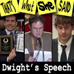 "Episode # 75 -- ""Retro: Dwight's Speech"""