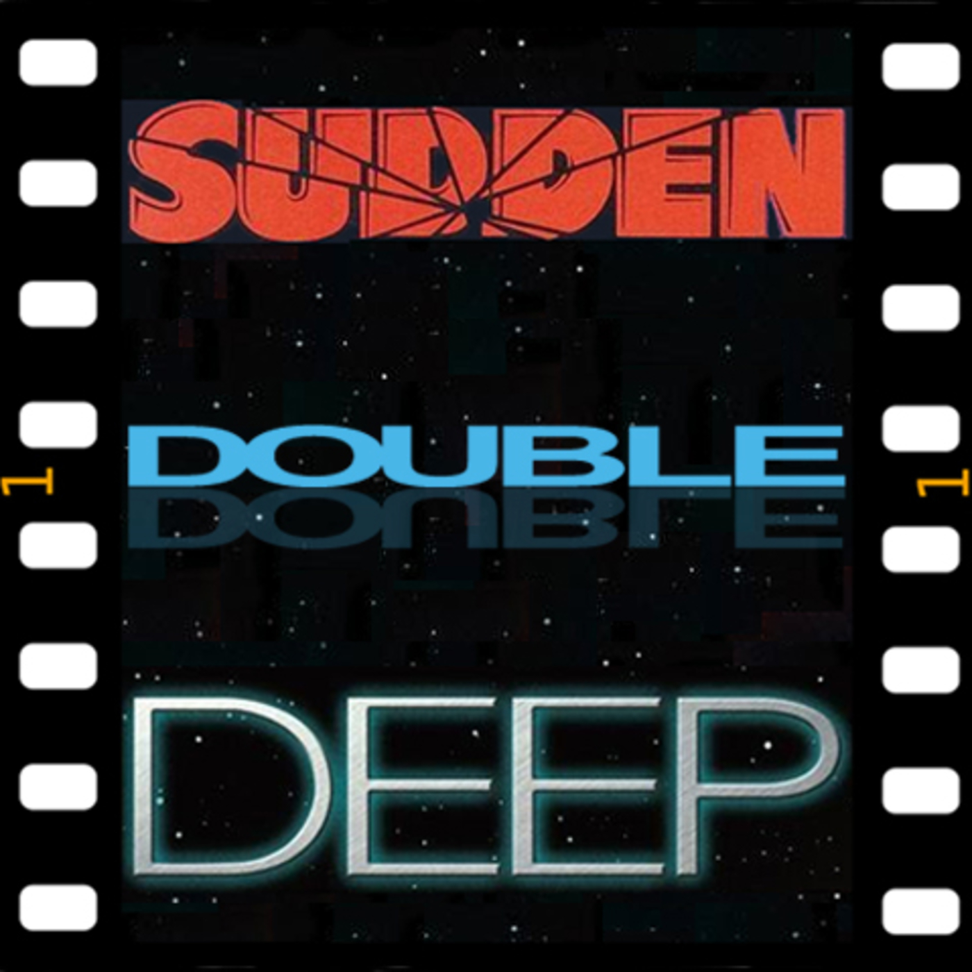 Sudden Double Deep show art