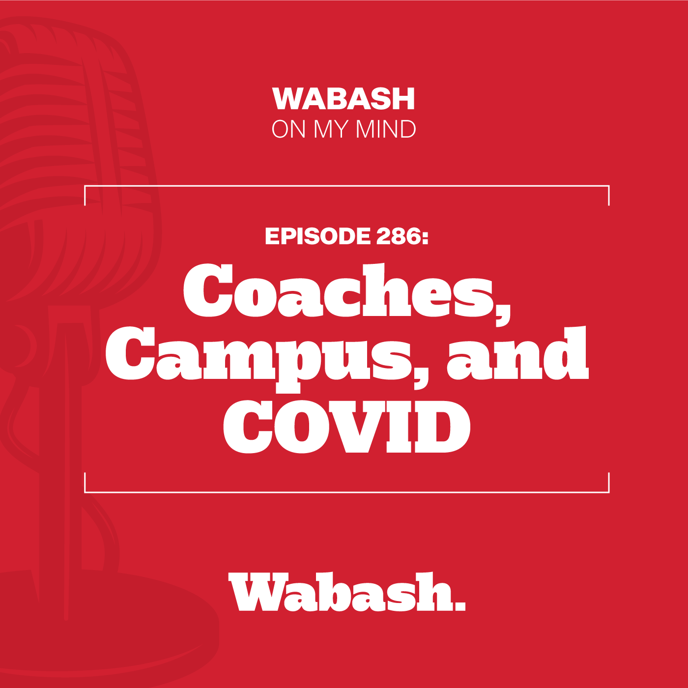 #286: Coaches, Campus, and COVID