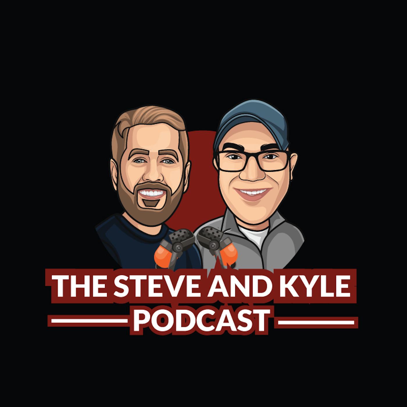 The Steve and Kyle Podcast show art
