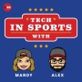 Artwork for Is the NBA the most tech-savvy league in North America? - Tech in Sports Ep. 46