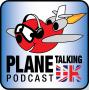 Artwork for Plane Talking UK Podcast Episode 120