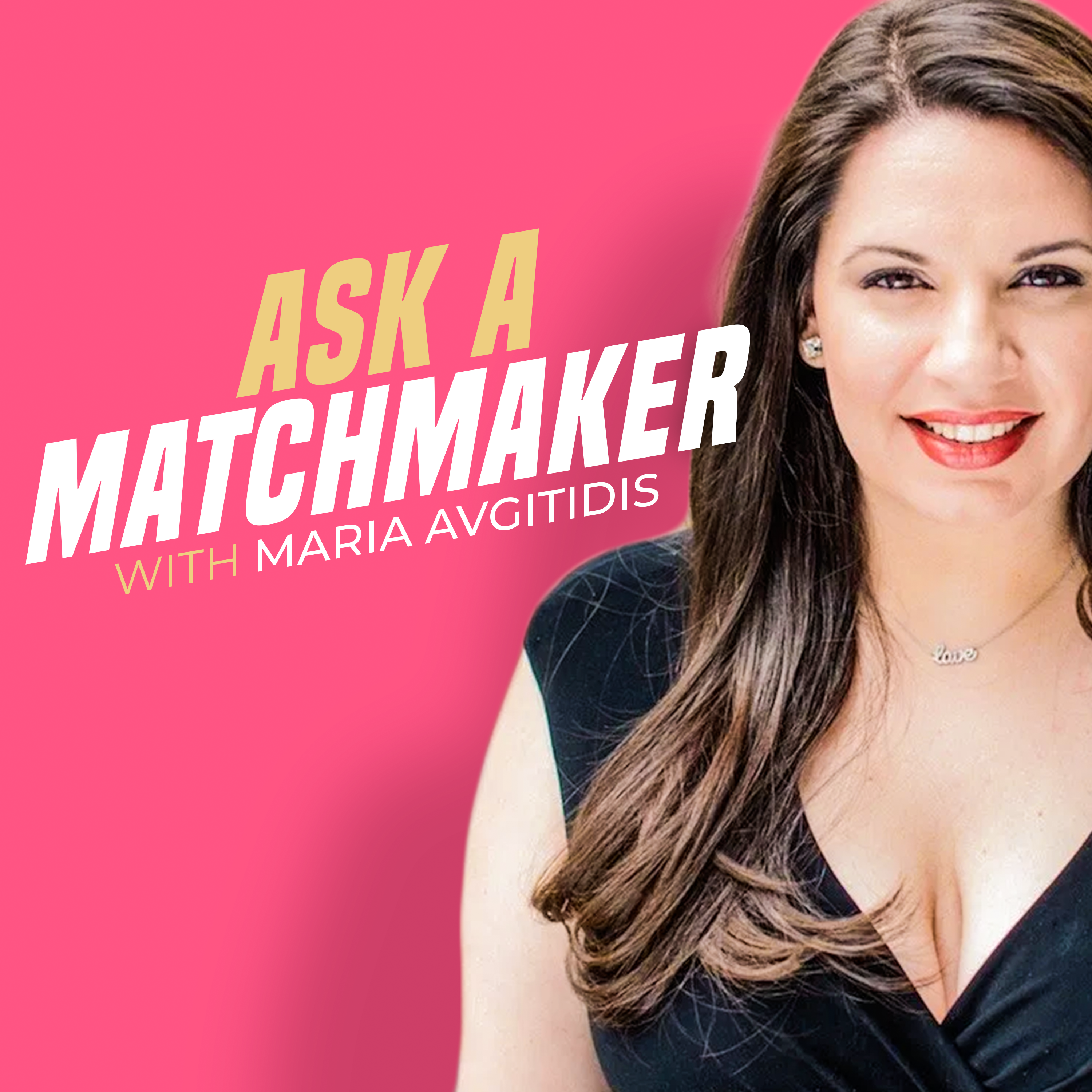 Ask a Matchmaker podcast show image