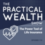 Artwork for The Power Tool of Life Insurance - Episode 114