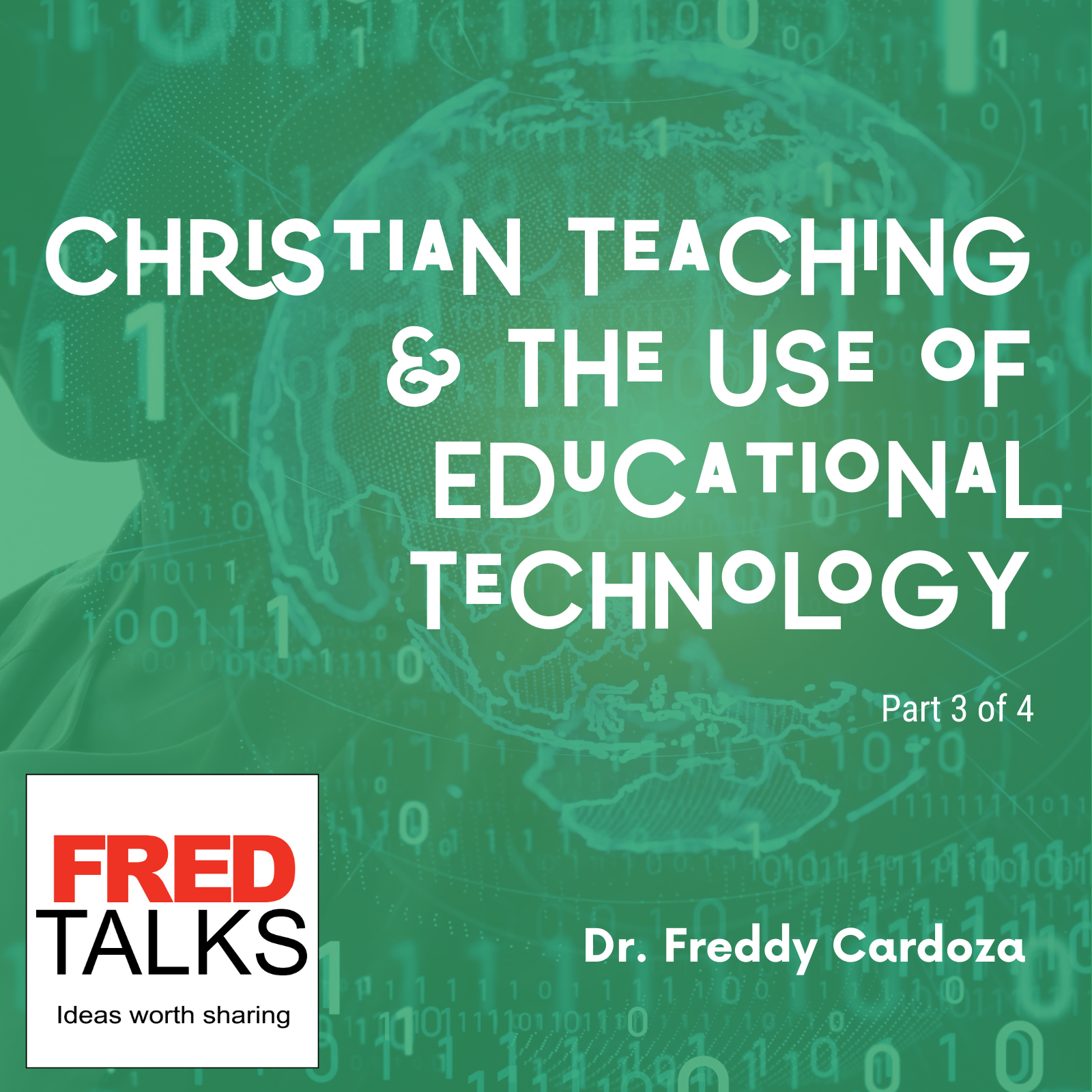 Christian Teaching and the Use of Educational Technology