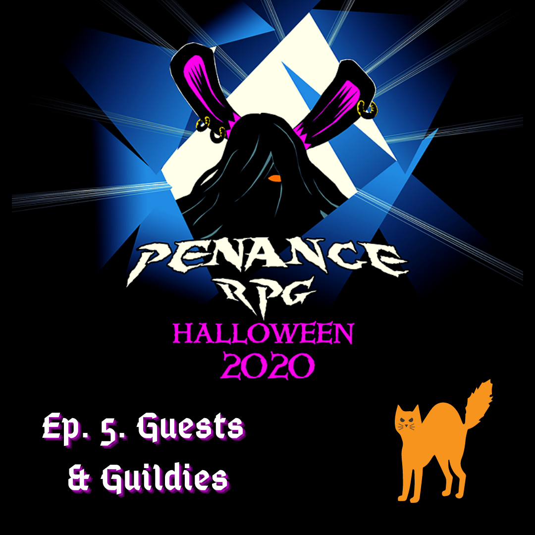 Halloween 2020 logo for ep. 5 Guests & Guildies