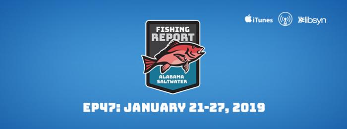 Alabama Saltwater Fishing Report | Jan.21-20, 2019 | Ep47
