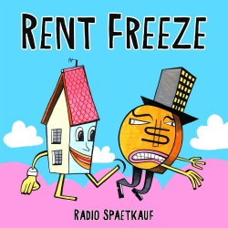 Rent Freeze #3: Don't Spend It