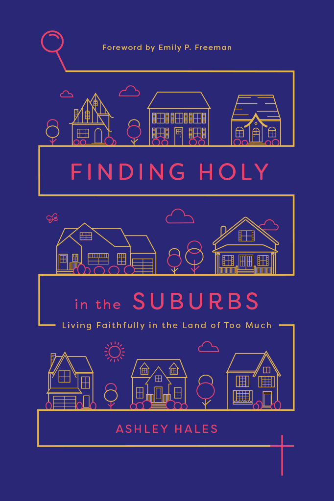 Finding Holy in the Suburbs