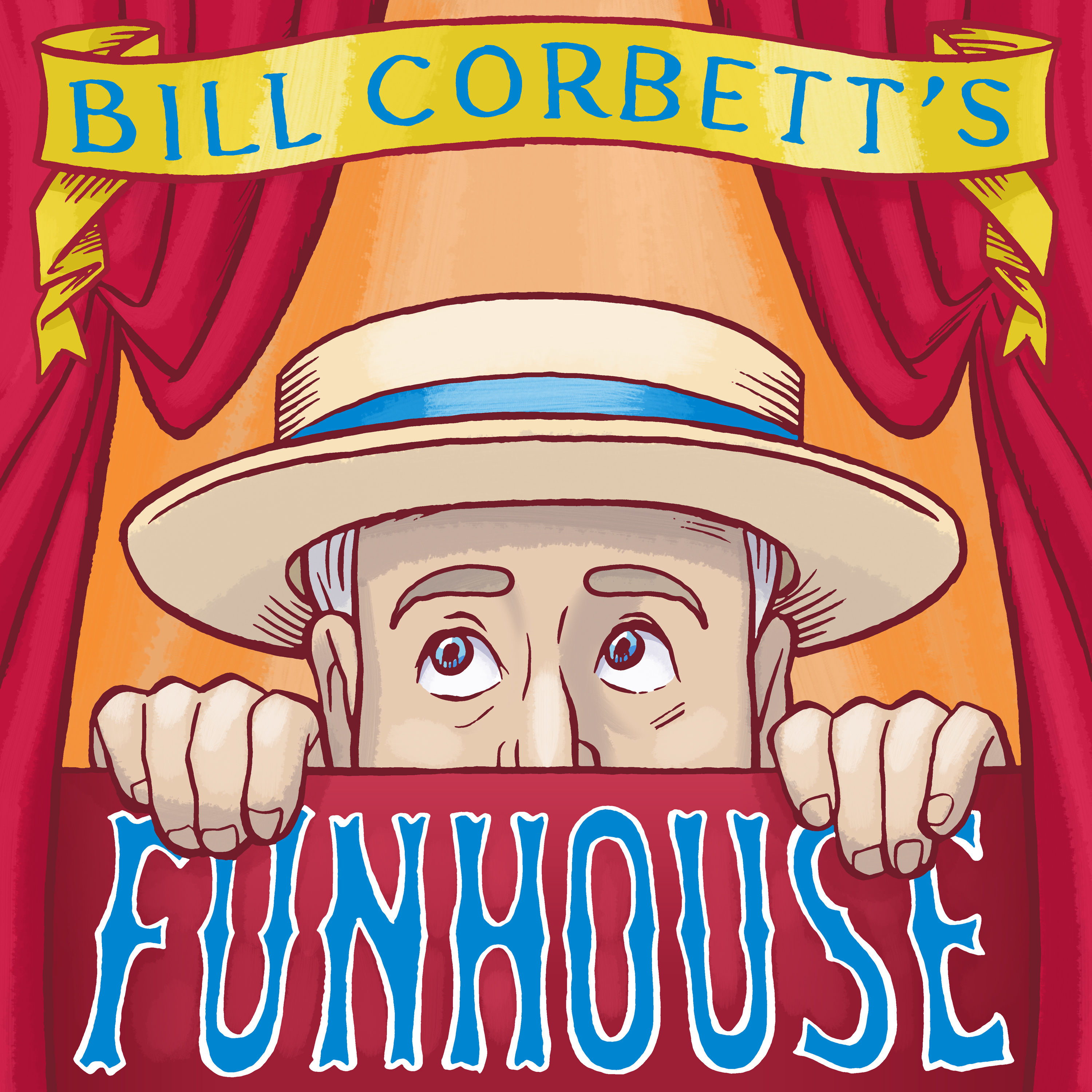 Bill Corbett's Funhouse show art