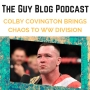 Artwork for TGBP 061 Colby Covington Brings Chaos to UFC WW Division!
