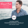 Artwork for 063 - Launching Your Business Legally with Braden Drake