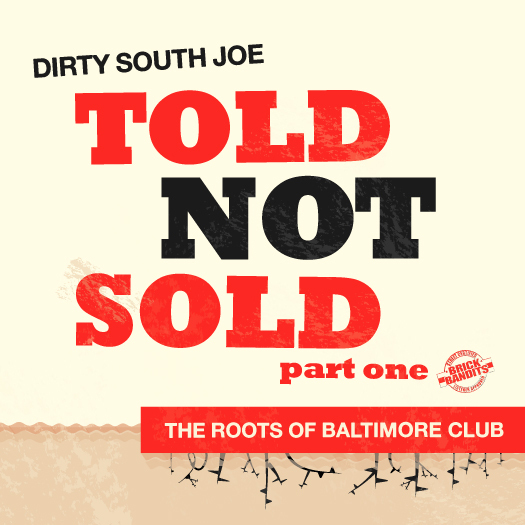 mad decent worldwide radio #31 - Dirty South Joe 'TOLD NOT SOLD'