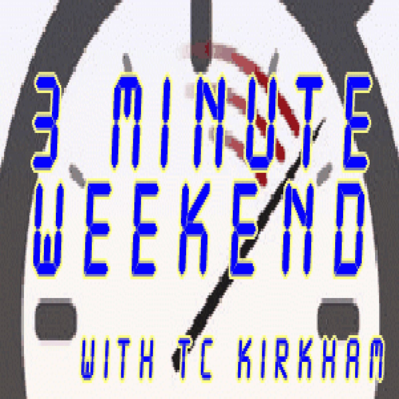 Artwork for Three Minute Weekend with TC Kirkham - April 14 2017