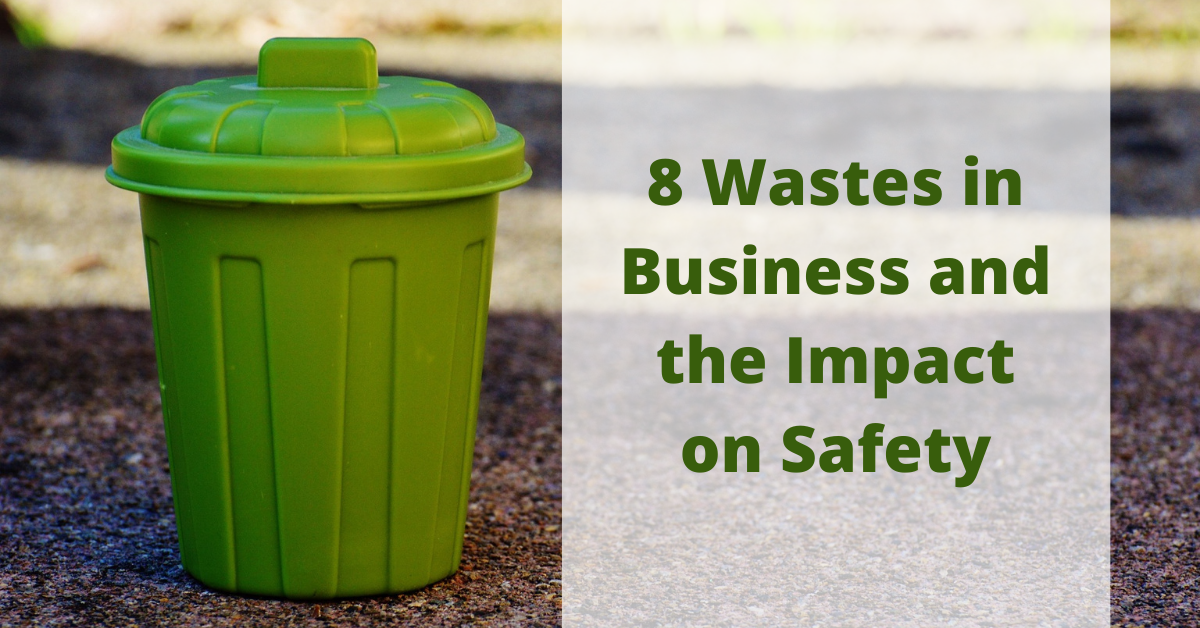 8 Wastes in Business and Safety