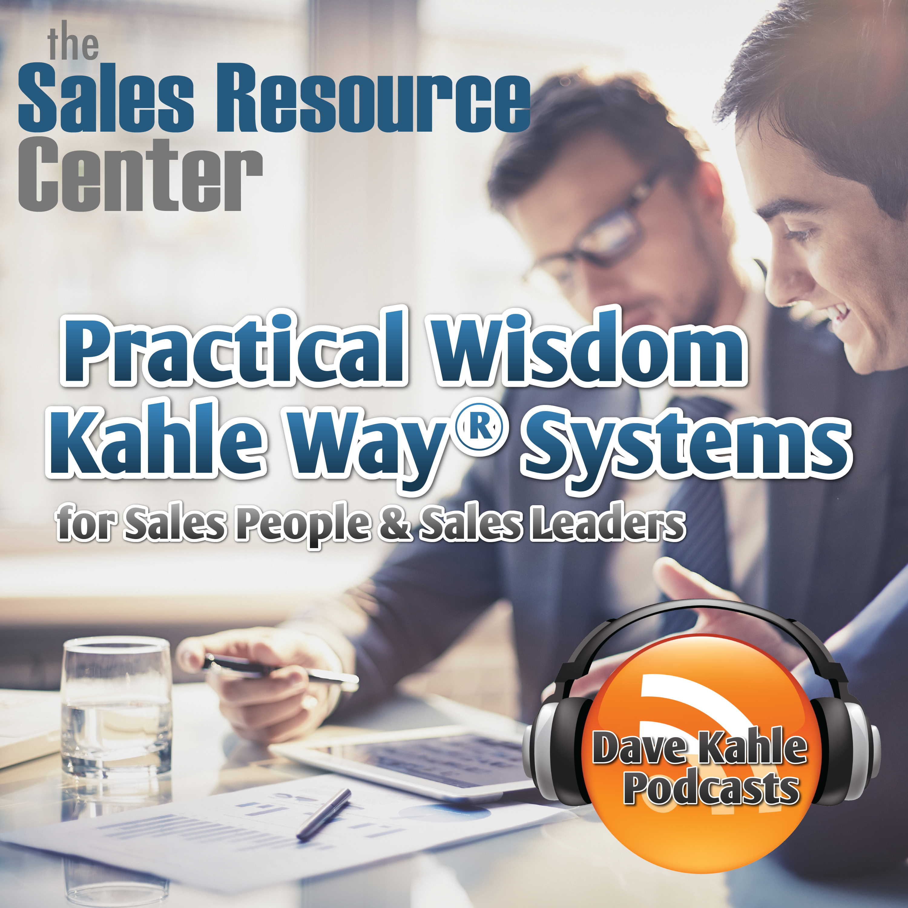 Practical Wisdom from Kahle Way Sales Systems show art