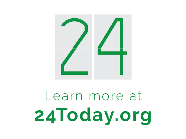 Learn more at 24Today.org